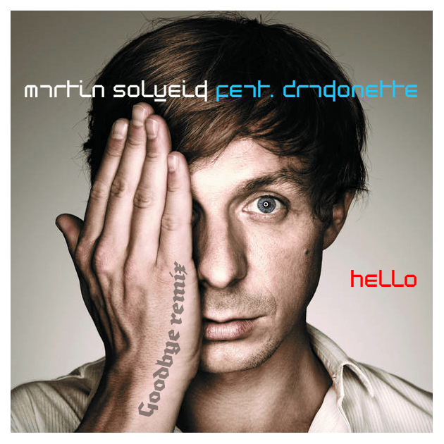 "2011_0307 : Martin Solveig feat. Dragonette ""Hello"" (Goodbye Remix by Rhythm Factory)"