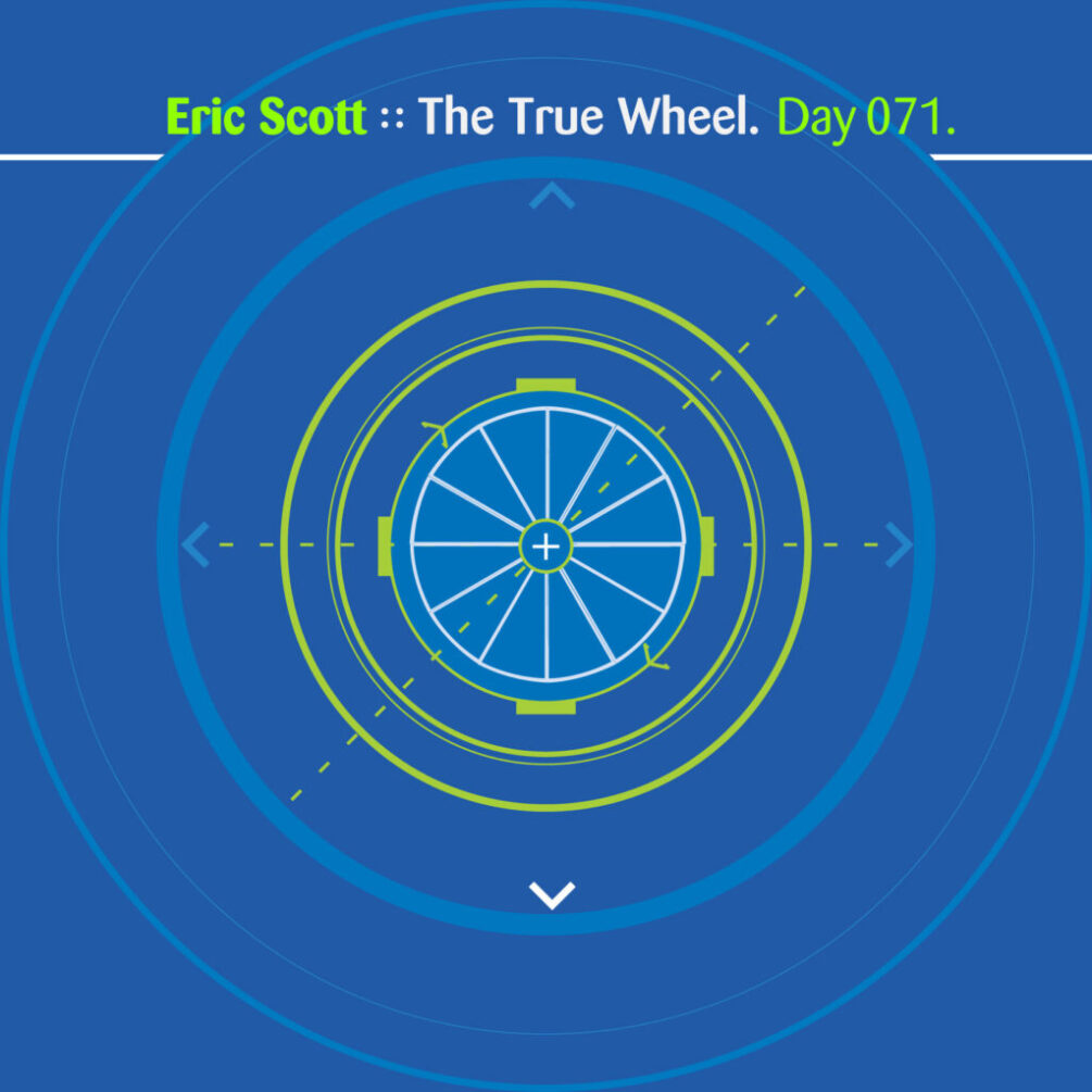 Day-071_01-Eric-Scott-The-True-Wheel
