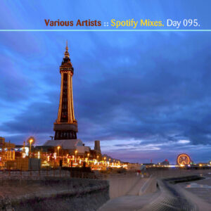 Day-095_01-Various-Artists-Spotify-Mixes
