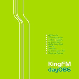 King FM :: Soundsystem 0.0.1 EP [Day 086v]