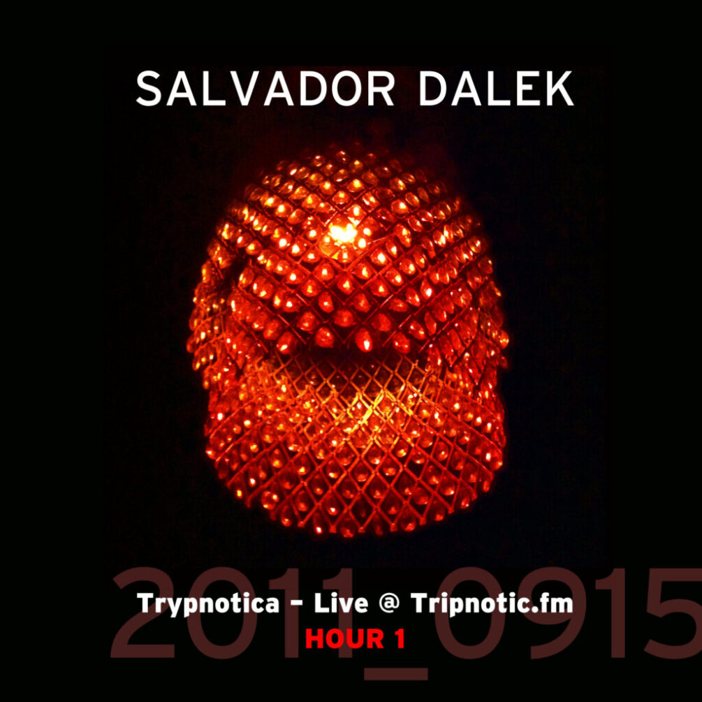 2011_0915_Tripnotic Mix-Hour 1