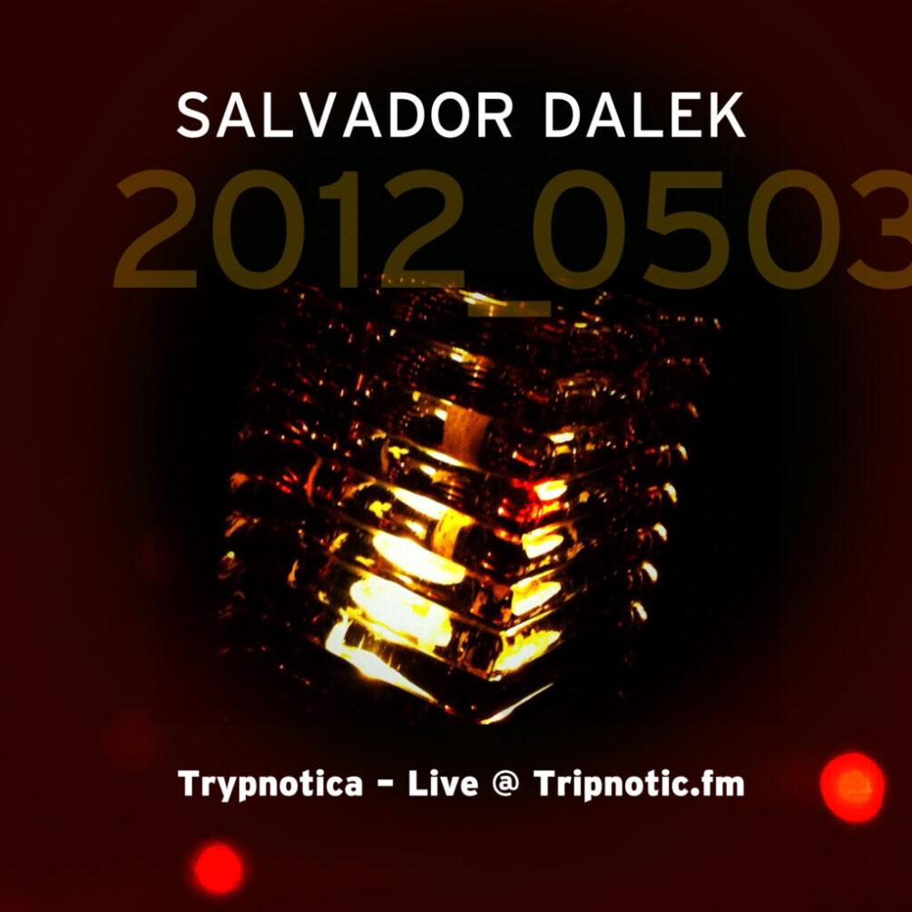 2012_0503_Tripnotic Mix