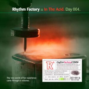 Day-004_01-Rhythm-Factory-In-The-Acid