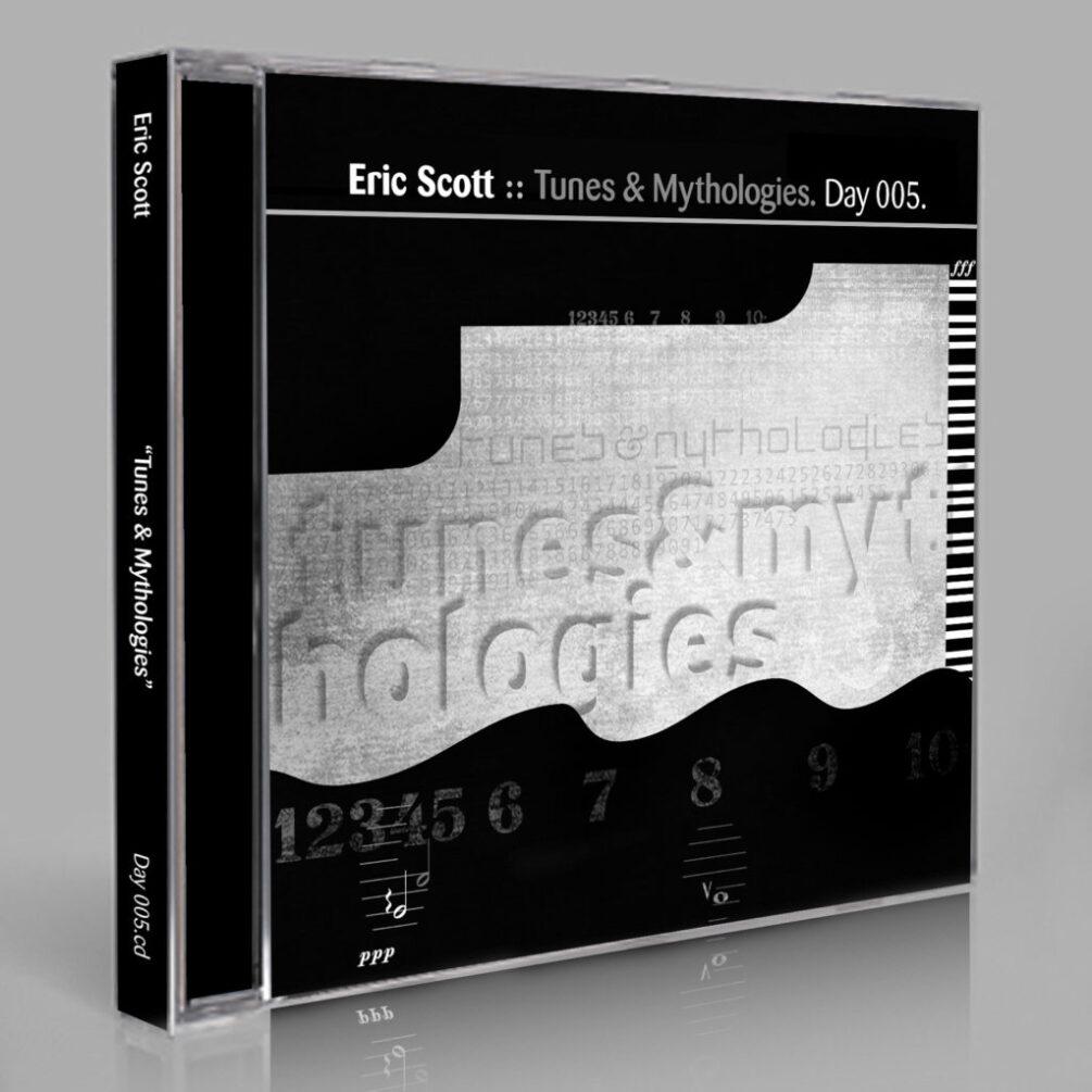 Eric Scott :: Tunes & Mythologies [Day 005]