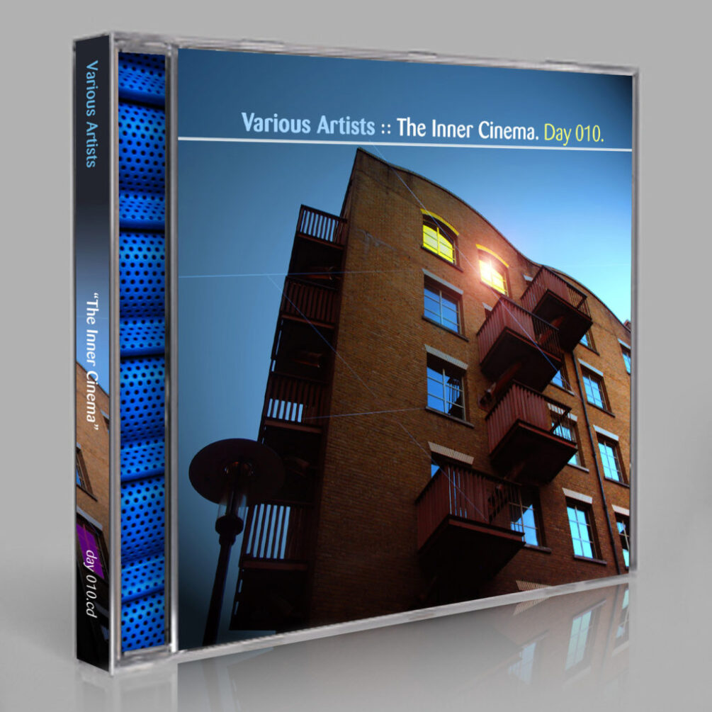 Various Artists :: The Inner Cinema [Day 010]