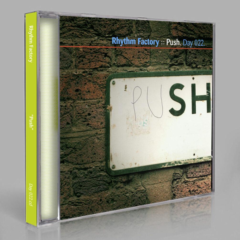 Rhythm Factory :: Push [Day 022]
