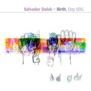 Day-035_01-Salvador-Dalek-Birth
