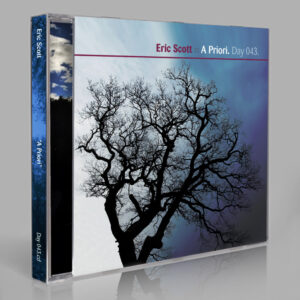 Eric Scott & The Everyday :: A Priori [Day 043]