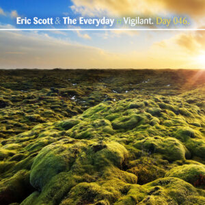 Day-046_01-Eric-Scott-The-Everyday-Vigilant