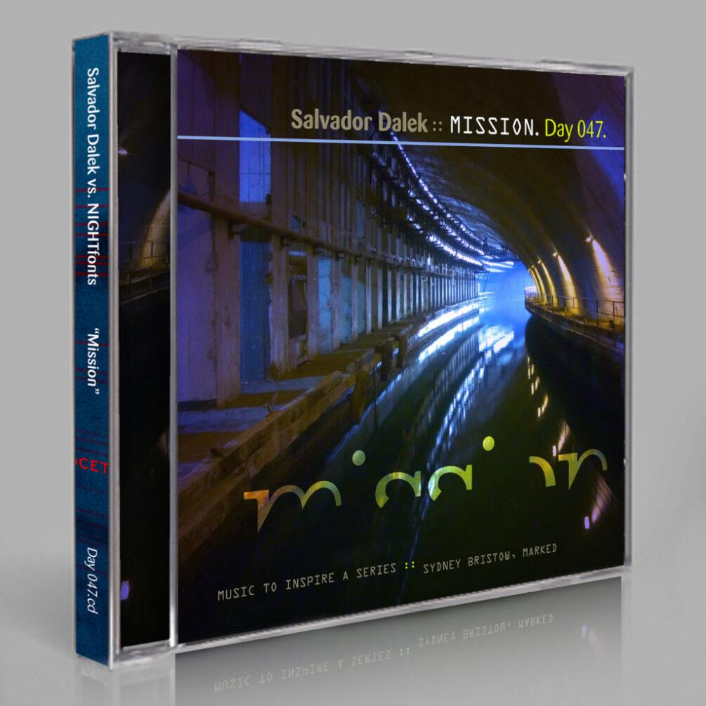 Salvador Dalek vs. NIGHTfonts :: Mission [Day 047]