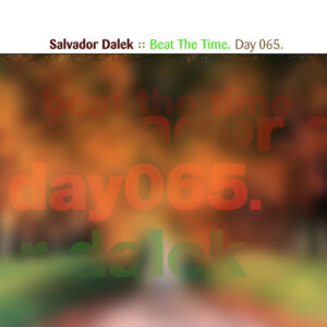 Day-065_01-Salvador-Dalek-Beat-The-Time