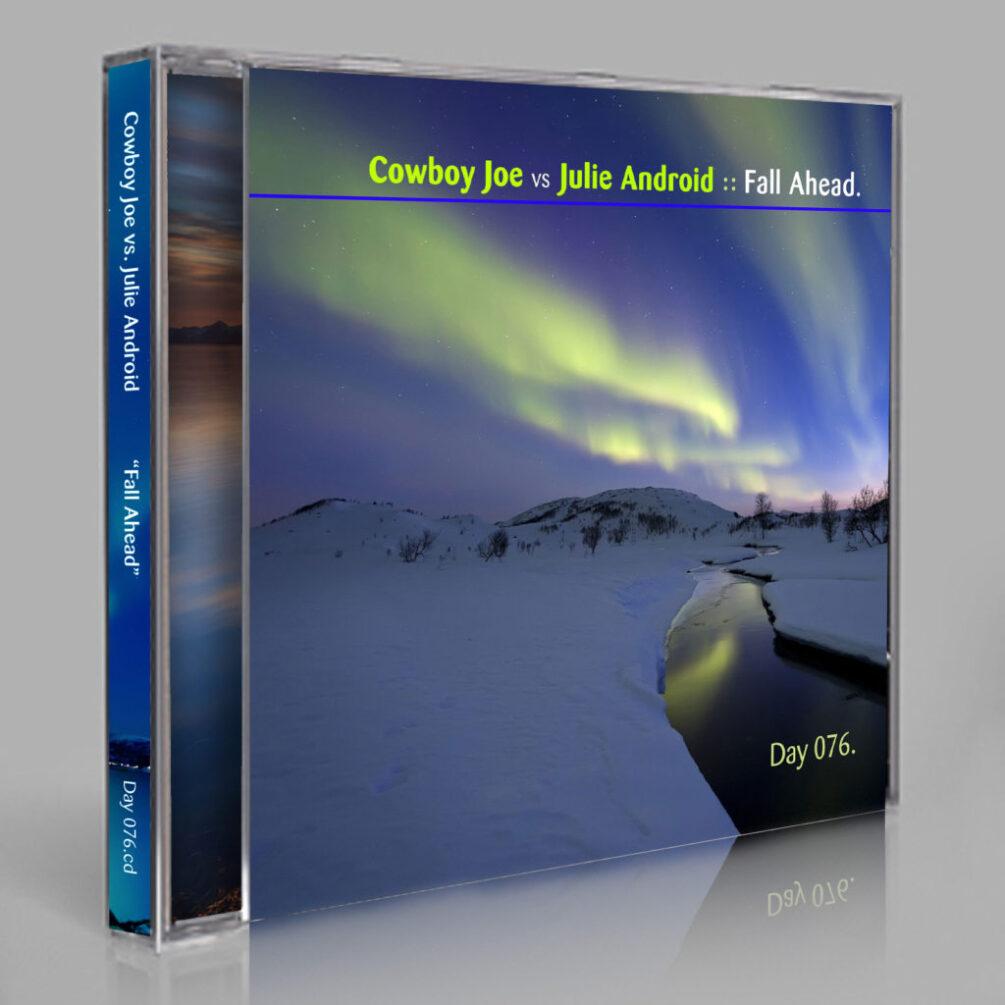 Cowboy Joe vs Julie Android :: Fall Ahead [Day 076]