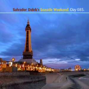 Salvador Dalek :: Seaside Weekend [Day 095]