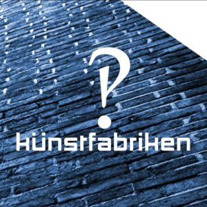 Künstfabriken :: Official Site [Day 075]